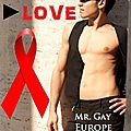 Stop hiv, play love - giulio spatola, mr gay europe 2010/2011
