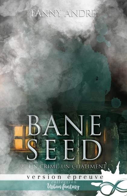 Bane Seed 2 - Un crime un chatiment