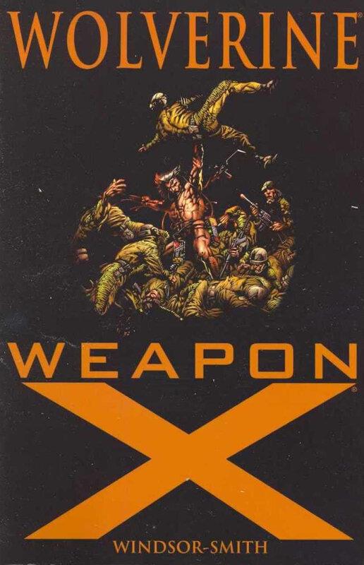 Wolverine Weapon X TPB