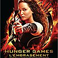 Hunger games, l'embrasement