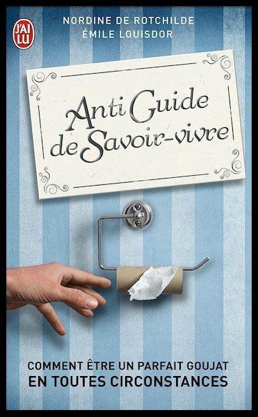 anti guide de savoir vivre