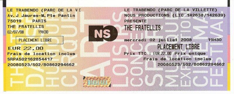 2008 07 The Fratellis Trabendo Billet