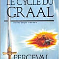 Le cycle du graal, tome 6 : perceval le gallois - jean markale