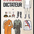et_si_je_devenais_dictateur
