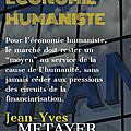 L'economie humaniste avec metayer