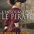 Collins,natacha j. - l'insoumise et le pirate