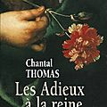 Les adieux à la reine - chantal thomas