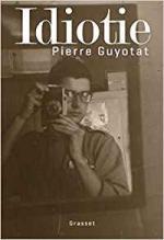 Pierre Guyotat Idiotie