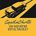 Un meurtre est-il facile ? (murder is easy) - agatha christie