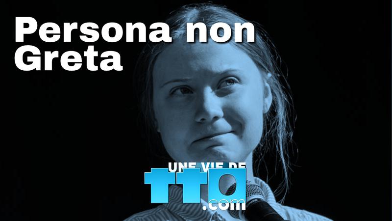 Persona non Greta