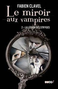 concours-miroir-vampires-2-legion-stryges-fab-L-YDW4jt