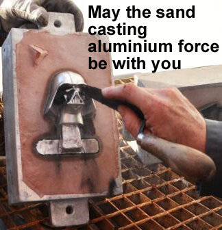 may_the_force_be_with_you_sand_casting_aluminium