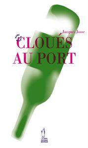 Jacques_Josse___Clou_s_au_port