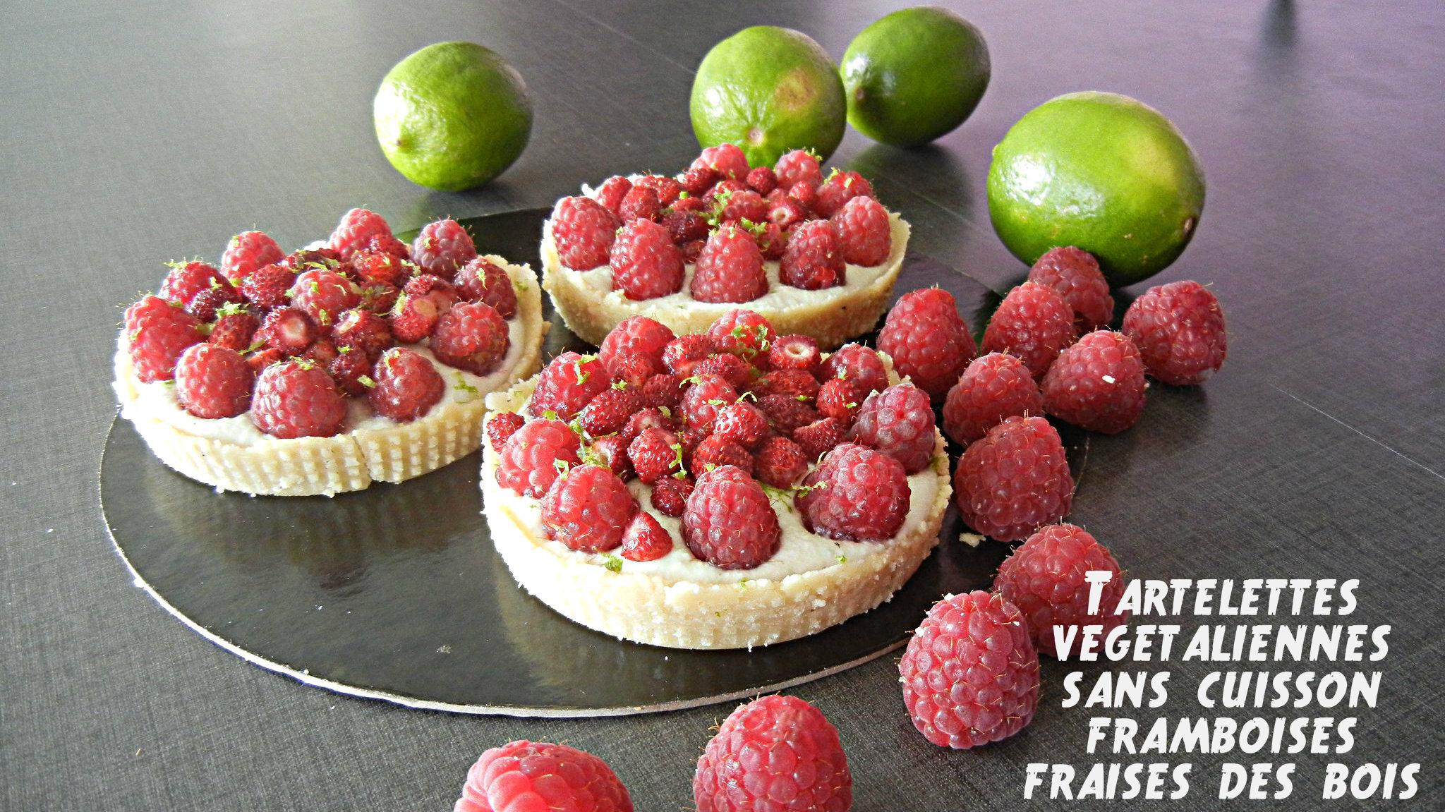 Tartelettes aux framboises, fraises des bois et citron vert ( végétalienne)