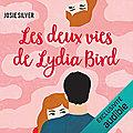 Les deux vies de lydia bird, de josie silver