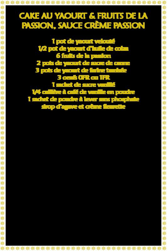 Cake yaourt & fruit de la passion_fiche