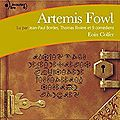 Artemis fowl, d'eoin colfer (livre audio)