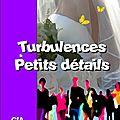 30-2006 Turbulences et Petits Détails