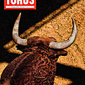 Toros de juillet est en vente