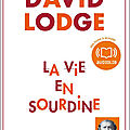 La vie en sourdine – david lodge