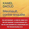 Meursault, contre-enquête - kamel daoud (2013) & l'étranger - albert camus (1942)