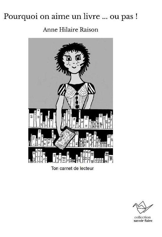 Pourquoi on aime un livre ... ou pas : atelier création d'un carnet de lecteur