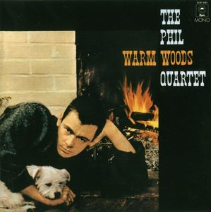 Phil Woods Quartet - 1957 - Warm Woods (Epic)