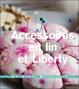 accessoires en lin et liberty