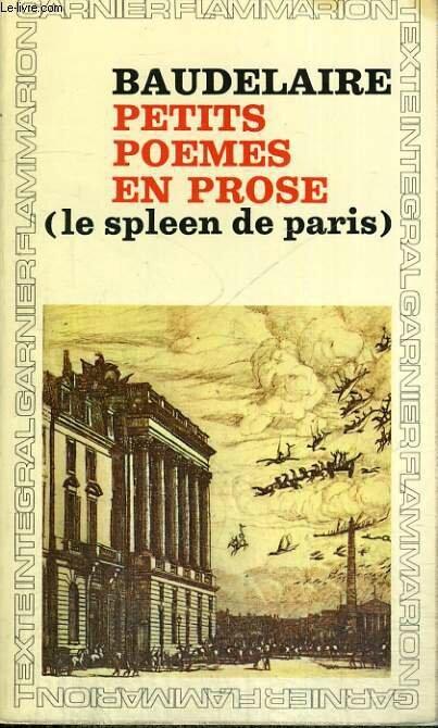 Charles Baudelaire Petits Poèmes En Prose Le Spleen De