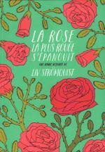 Stromquist_Rose la plus rouge sepanouit