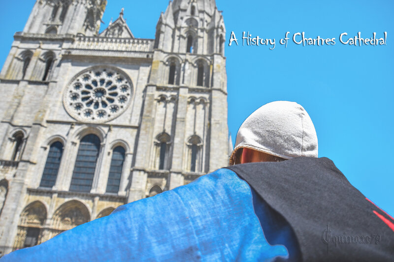 A History of Chartres Cathedral Time Travel
