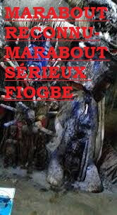 MARABOUT_RECONNU_MARABOUT_SÉRIEUX_FIOGBE