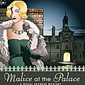 Malice at the palace, de rhys bowen