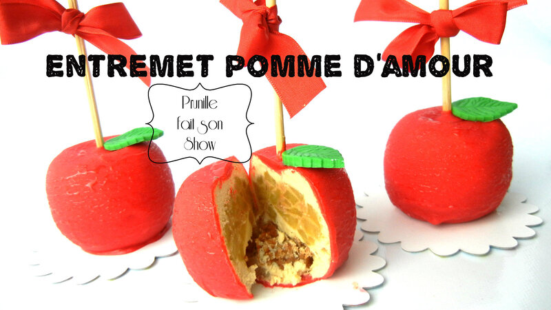 _entremet pomme d'amour prunille