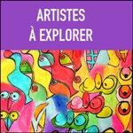3 ARTISTES A EXPLORER