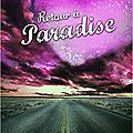 Retour à paradise (tome 2) - simone elkeles