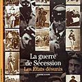 La guerre de sécession - les etats désunis - andré kaspi (1992)