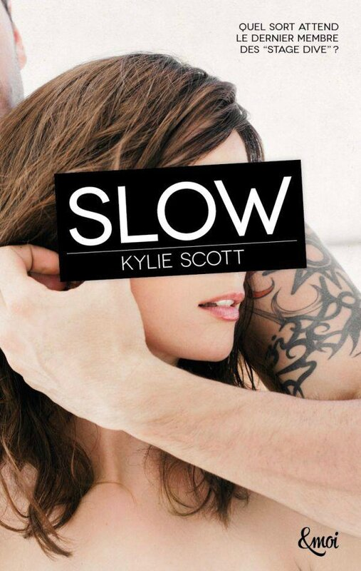Slow Kylie Scott