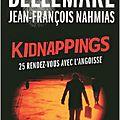 Kidnappings - 25 rendez-vous avec l'angoisse