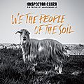 The inspector cluzo – we the people of the soil (2018)