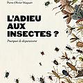L'adieu aux insectes? un cri d'alarme scientifiquement argumenté