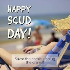 """July 8th is SCUD day! SCUD Day stands for """"Savor the Comic Unplug ..."""
