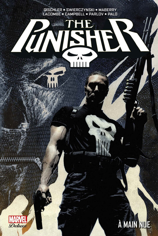marvel deluxe punisher 09 à main nue