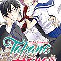 Takane & hana, tome 1 de yuki shiwasu