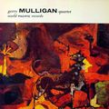 Gerry Mulligan Quartet - 1952-53 - Gerry Mulligan Quartet (World Pacific)