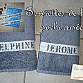 Serviettes de bain pochoisrisées pour Jérôme et Delphine