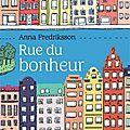 Rue du bonheur, de a. fredriksson