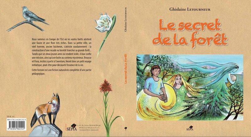 Le secret de la forêt Ghislaine Letourneur Editions Sépia Boutique Ghislaine Letourneur