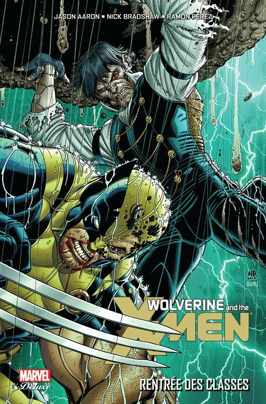 marvel deluxe wolverine & the x-men 3 rentrée des classes
