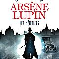 Arsène lupin, les héritiers
